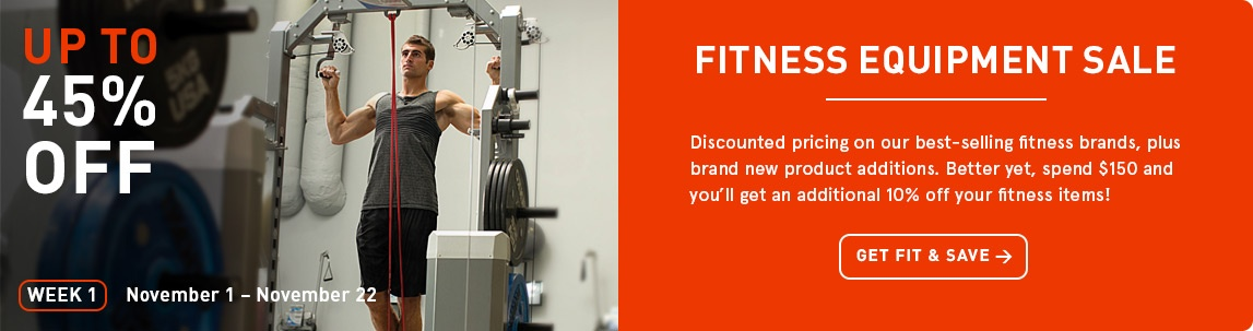 Fitness Equipment Sale - Save up to 45% off!