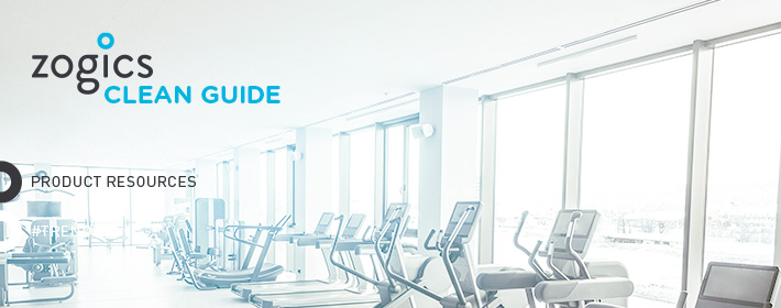 Introducing the Zogics Clean Guide for Fitness Facilities